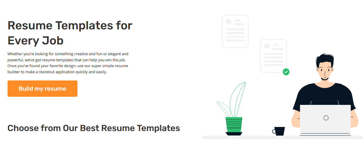 You don't know how to make your resume, use the Resume templates